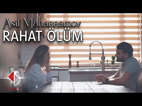 Asif Meherremov - Rahat Ölüm ( Official Video )