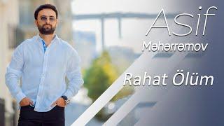 Asif Meherremov - Rahat Ölüm ( Video )