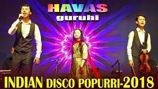 INDIAN DISCO POPURRI 2018 Havas Guruhi Bollywood Hapur MONAD India Uzbekistan 28 08 2018