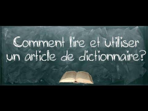 Comment lire un article de dictionnaire youtube for Dans wiktionnaire