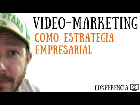 El Video-Marketing como Estrategia Empresarial