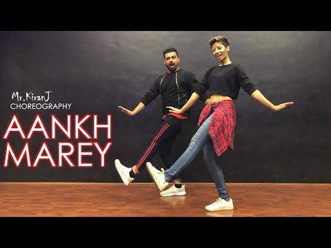 Aankh Marey   Kiran J   DancePeople Studios