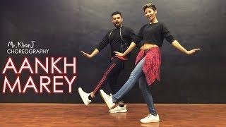 Aankh Marey | Kiran J | DancePeople Studios
