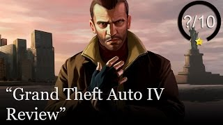 Grand Theft Auto IV Review (Video Game Video Review)