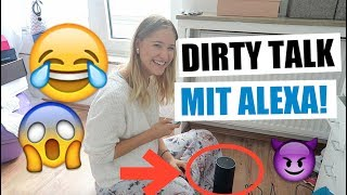 DIRTY TALK MIT EINEM ROBOTER! l AMAZON ECHO ALEXA Kisu