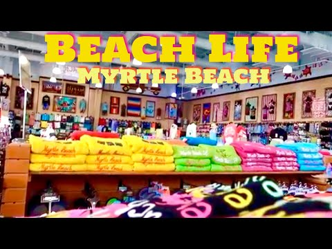 BEACH LIFE Beachwear Store In Myrtle Beach, SC | Attractions