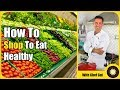 How to Shop to Eat Healthy (WEIGHT LOSS SUCCESS!)