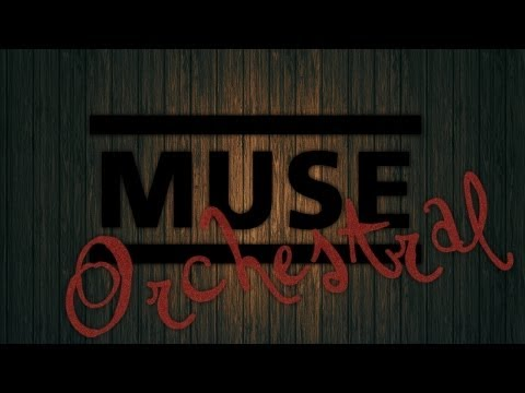 MUSE - Unintended -ORCHESTRAL-