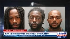 Four Detroit men arrested in Jacksonville jewelry store robbery