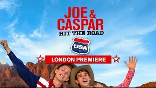Joe and Caspar Hit the Road USA - London Premiere