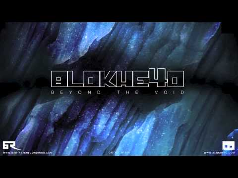 Blokhe4d - Beyond The Void [Bad Taste Recordings]