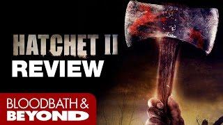 Hatchet II (2010) - Movie Review