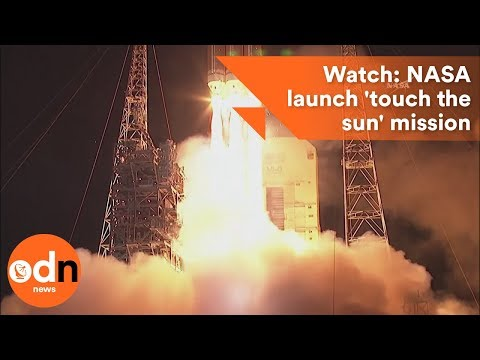 Watch: NASA launch 'touch the sun' mission