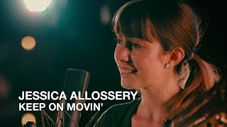 Jessica Allossery | Keep On Movin' | CBC Music