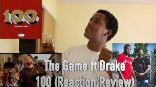 The Game ft Drake - 100 (BEST Reaction/Review)