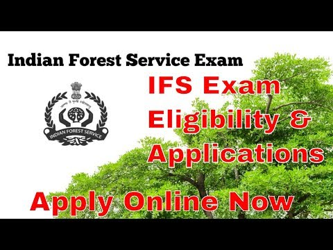 UPSC Indian Forest Service Exam - Eligibility Details