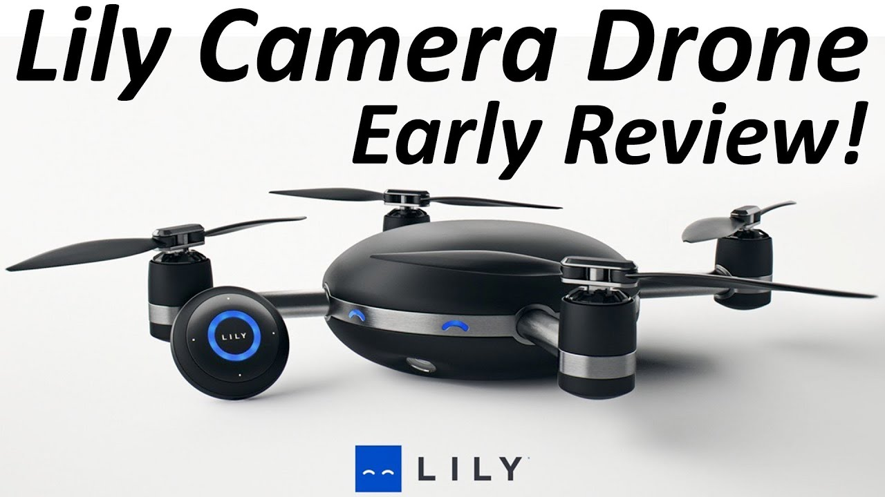 Lily Camera Drone - Early Review! - YouTube
