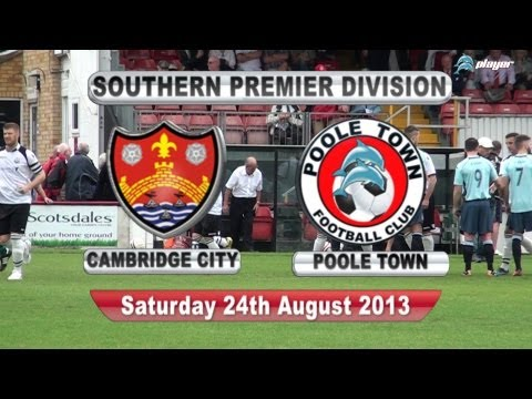 Cambridge City v Poole Town F.C 24th August 2013