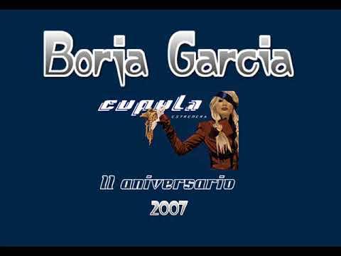 BORJA GARCIA @ CUPULA '11º ANIVERSARIO' (ESTREMERA, AÑO 2007)