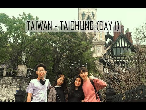Travel to Taiwan [Day 1] Taichung