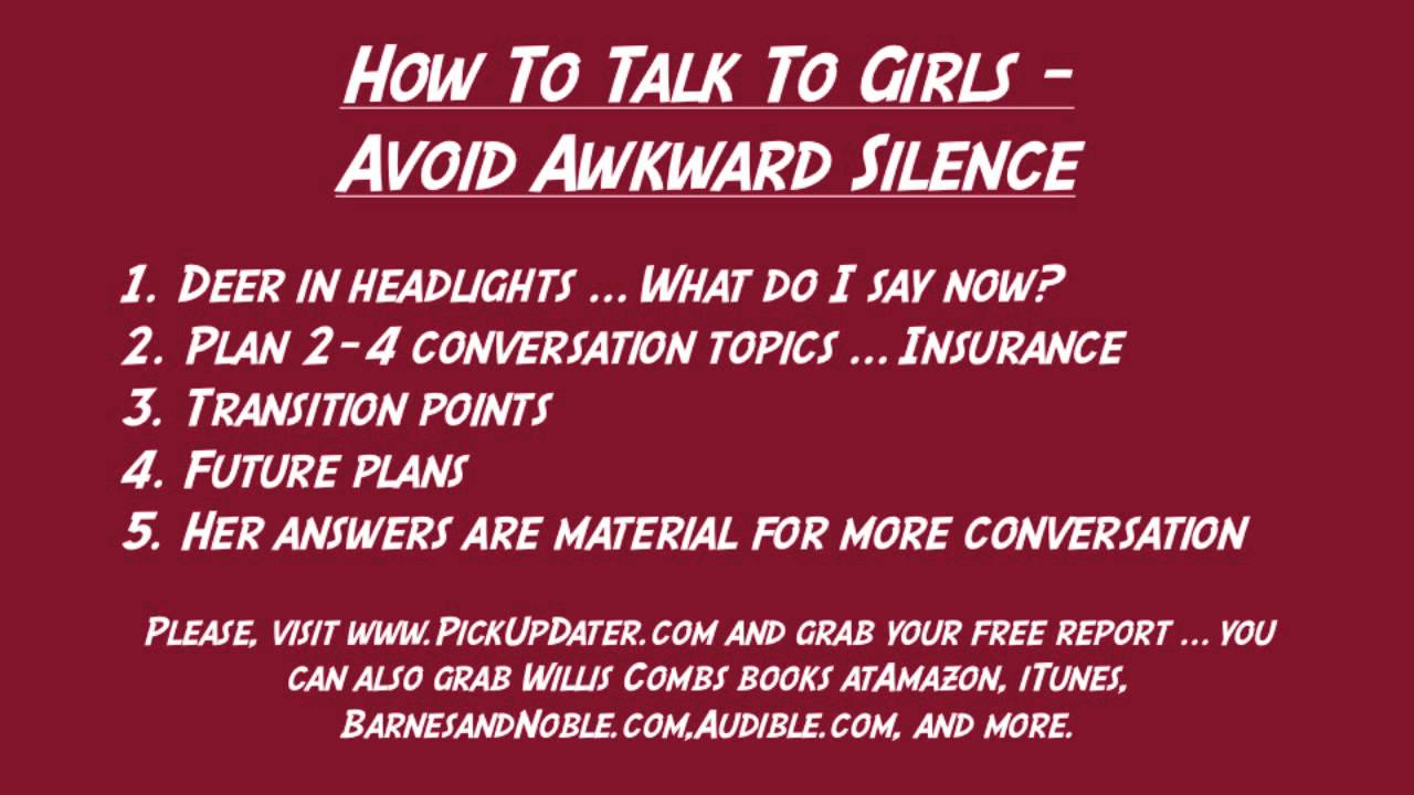 How To Talk To Girls  Avoid Awkward Silence
