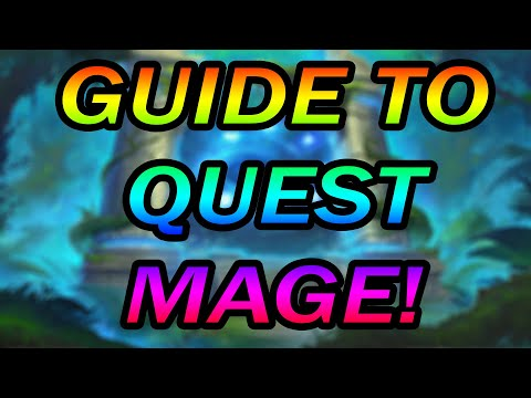 Wild Hearthstone: Guide To Quest Mage!