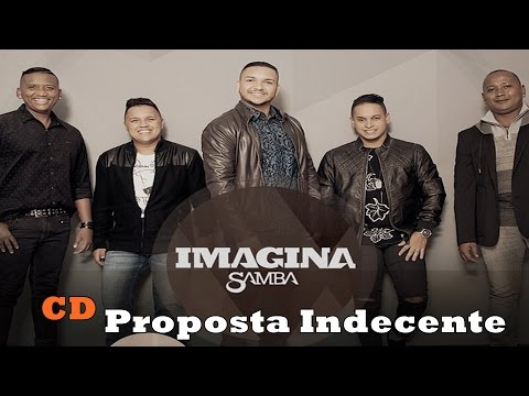 ImaginaSamba - CD Proposta Indecente (Completo) 2015