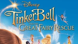 TINKER BELL AND THE GREAT FAIRY RESCUE    HD FULL MOVIE   