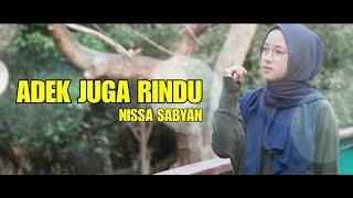 ADEK JUGA RINDU - NISSA SABYAN | COVER