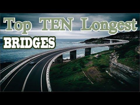 Top 10 Longest / Largest Bridges In The World