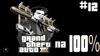 Let's Play [Na 100%] - #12 GTA 3 Grand Theft Auto III PL - ROZWAŁKI 1-6
