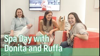 SPA DAY WITH DONITA AND RUFFA // Alice Dixson