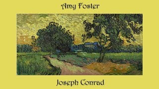 Amy Foster by Joseph Conrad - Part 2 of 2
