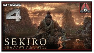 Let's Play Sekiro: Shadows Die Twice With CohhCarnage - Episode 4