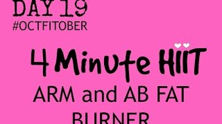 HIIT WORKOUT  - 4 MINUTES WHICH BURNS ARM FAT AND AB FAT -suitable for every fitness lvele