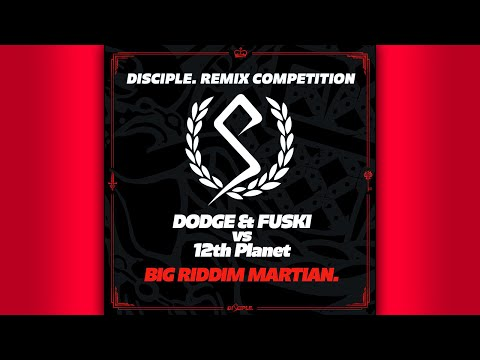 Dodge & Fuski vs 12th Planet - Big Riddim Martian (Zetich Remix)
