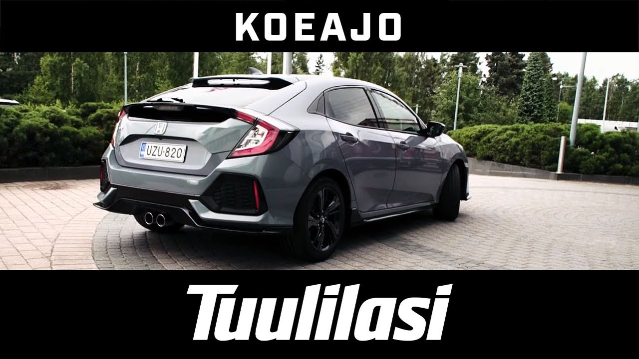 f33d828c215 Koeajo: Honda Civic 5D 1,5 Turbo MT Sport Plus - Tuulilasi - YouTube