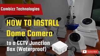 How to install Dome camera to …