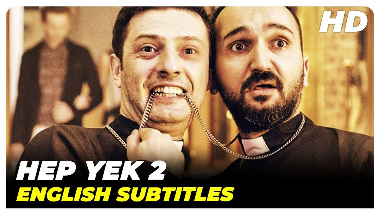Hep Yek 2 Turkish Comedy Full Movie English Subtitles Youtube