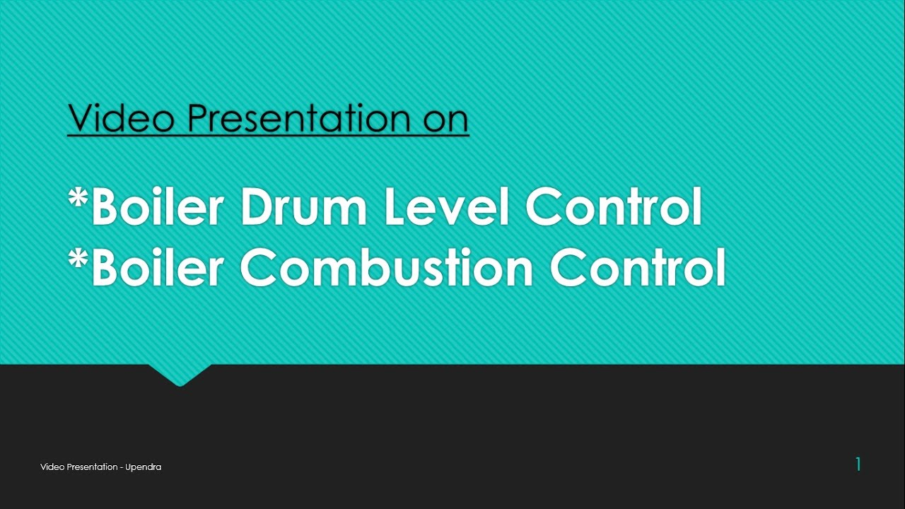 Three Element method of Boiler Drum Level Control and Boiler ...