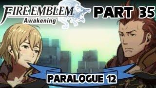 "Fire Emblem: Awakening - Part 35: Paralogue 12 ""The Ruins of Time"""