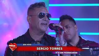 Sergio Torres en vivo en Pasion de Sabado 29 9 2018