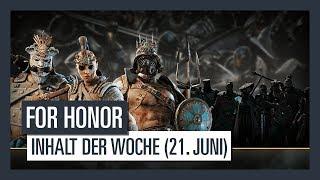 FOR HONOR - Neuer Inhalt der Woche (21. Juni 2018) | Ubisoft [DE]