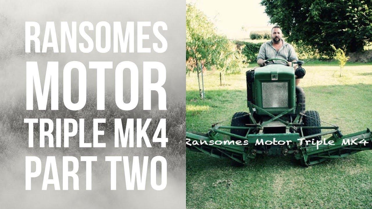 ransomes motor triple mk4 part two youtube rh youtube com