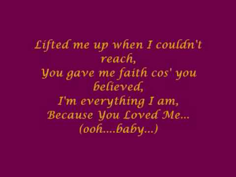 Céline Dion - Because You Loved Me (with lyrics) - YouTube