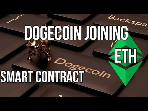 DOGECOIN JOINING ETHEREUM SMART CONTRACT