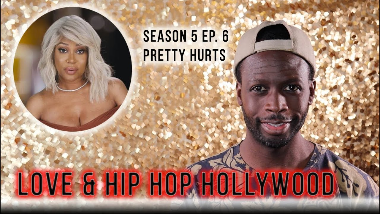 Download Love & Hip Hop Hollywood | Season 5 Ep. 6  | Pretty Hurts