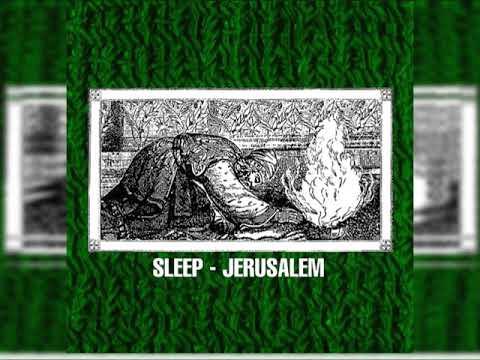 Sleep - Jerusalem (Full Album)