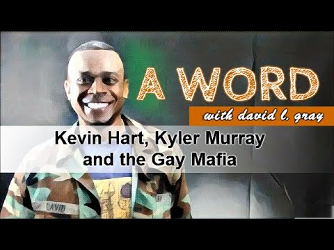Kevin Hart, Kyler Murray and the Gay Mafia