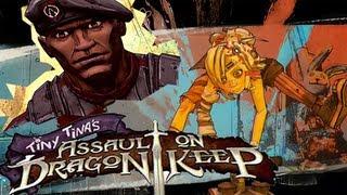 BORDERLANDS 2 | Tiny Tina's Assault on Dragons Keep | Part 1